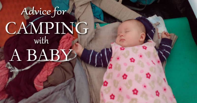 advice for camping with a baby
