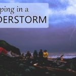 camping in thunderstorm