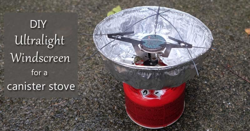 diy ul windscreen canister stove