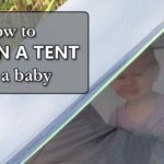 how to sleep in a tent with a baby