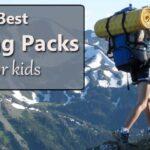 best hiking backpacks for kids